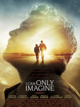 I Can Only Imagine izle |1080p|